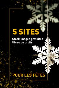 5 Sites Stock photos pour communiquer autour de Noël